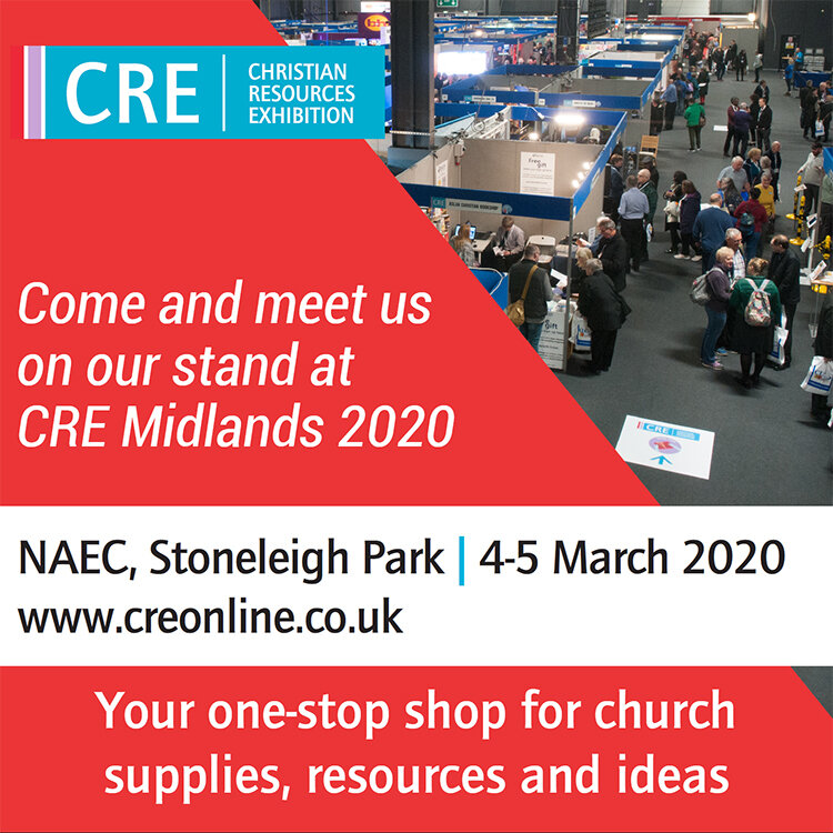 CRE Christian Resources Exhibition - Come and meet us on our stand at CRE Midlands 2020 on4-5 March 2020.