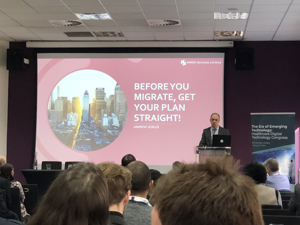 "Photo of Andrew Horler presenting his talk ""Before you migrate, get your plan straight"" at the Healthcare Digital Technology Congress in London on 27th February 2020."
